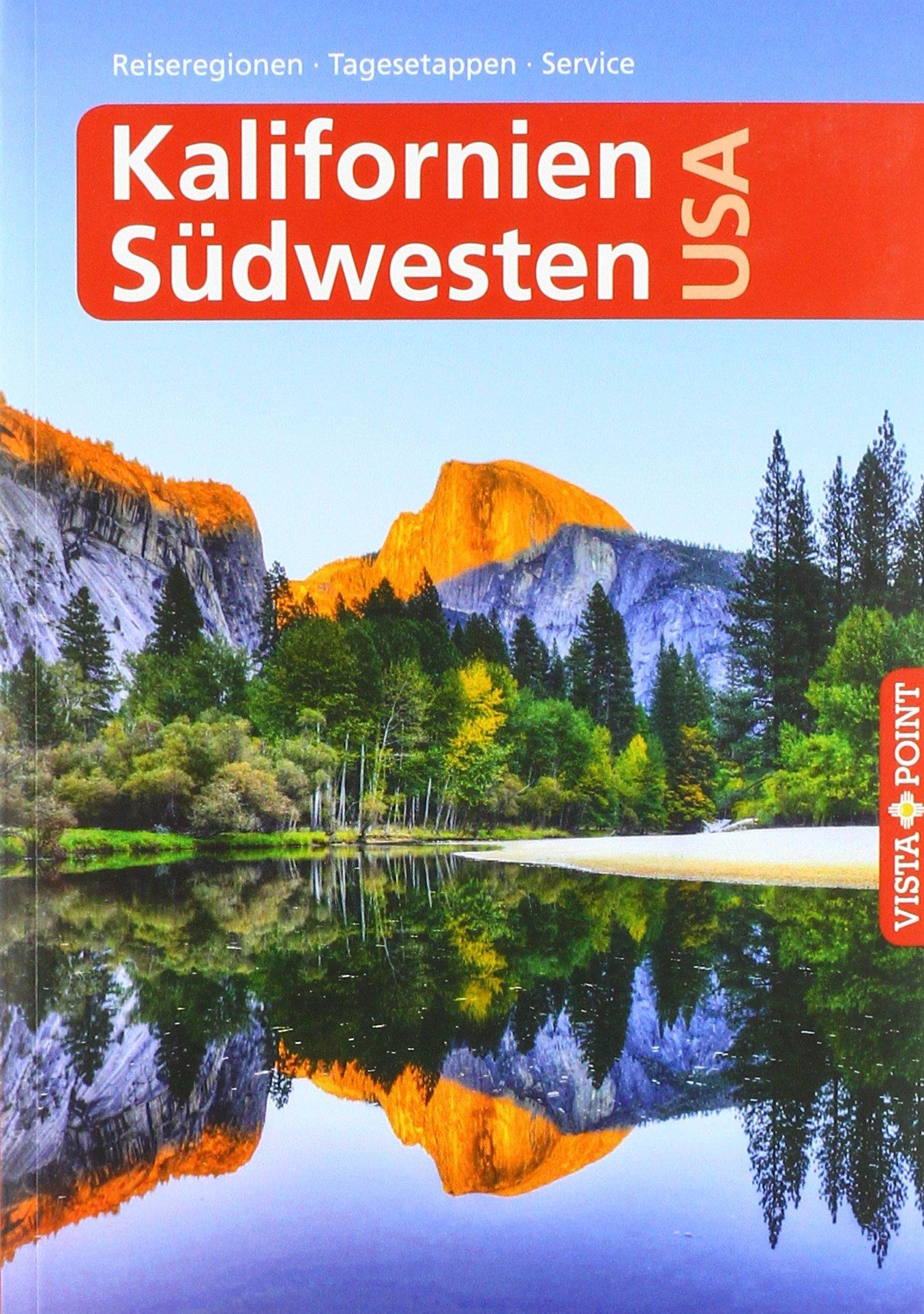 Kalifornien & Südwesten USA - VISTA POINT Reiseführer A bis Z (Reisen A bis Z) Taschenbuch – 26. März 2018 Horst Schmidt-Brümmer Carina Sieler 3961412715 Nordamerika (USA und Kanada)
