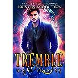 Tremble (Vampire Romance) (Night Roamers Book 2)