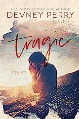 Tragic (Lark Cove Book 3) Kindle Edition