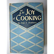 The Joy of Cooking: A compilation of Reliable Recipes with an Occasional Culinary Chat(1946 Edition)