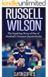 Amazon.com: Russell Wilson: The Inspirational Story of Football Superstar Russell Wilson