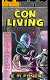 Con Living (EarthCent Universe Book 3)