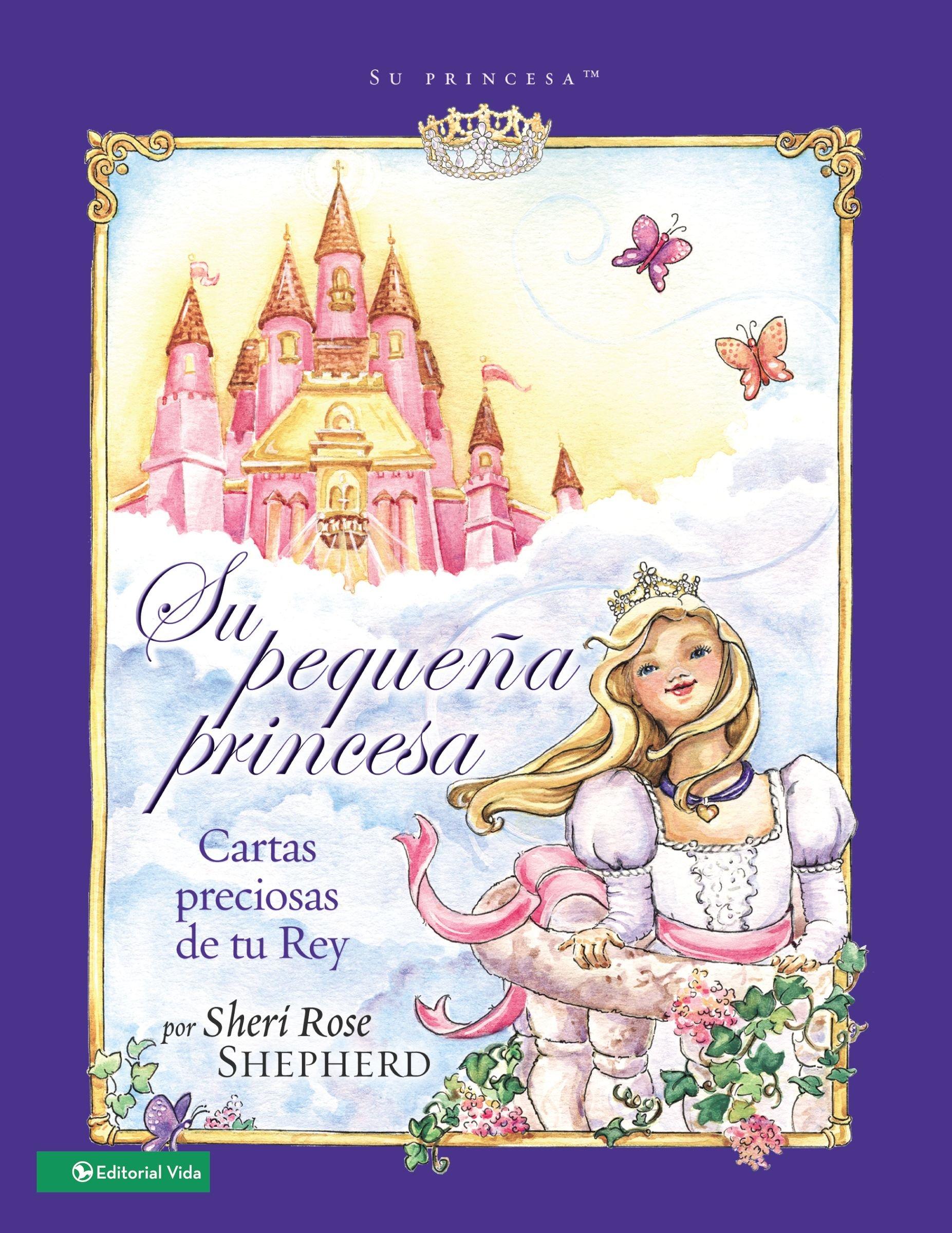 Amazon.com: Su pequeña princesa: Cartas preciosas de tu rey ...