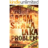 Jon's Boom Shaka Laka Problem (Jon's Mysteries Case Book 4)