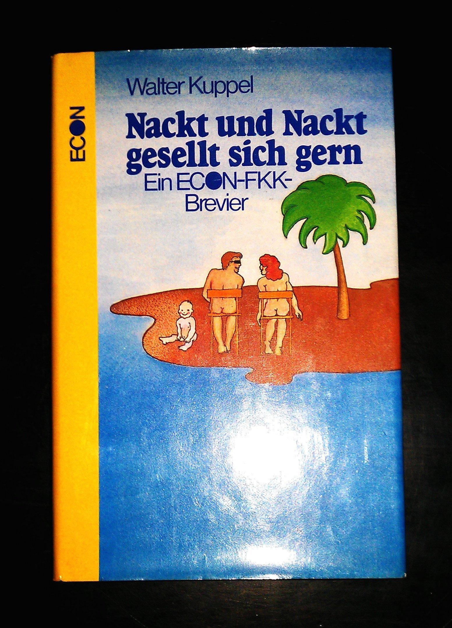 Nackt fkk fotos Nacktheit