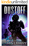 DustOff: Invasion Earth book 6 (Invasion Earth series)