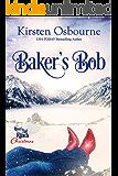 Baker's Bob (River's End Ranch Book 16)