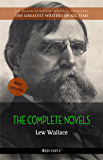 Lew Wallace: The Complete Novels [newly updated] (Book House Publishing) (The Greatest Writers of All Time)