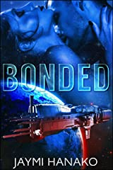 Bonded Kindle Edition