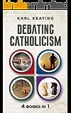 Debating Catholicism
