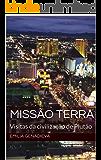 Missão Terra: Visitas da civilização de Plutão (Portuguese Edition)
