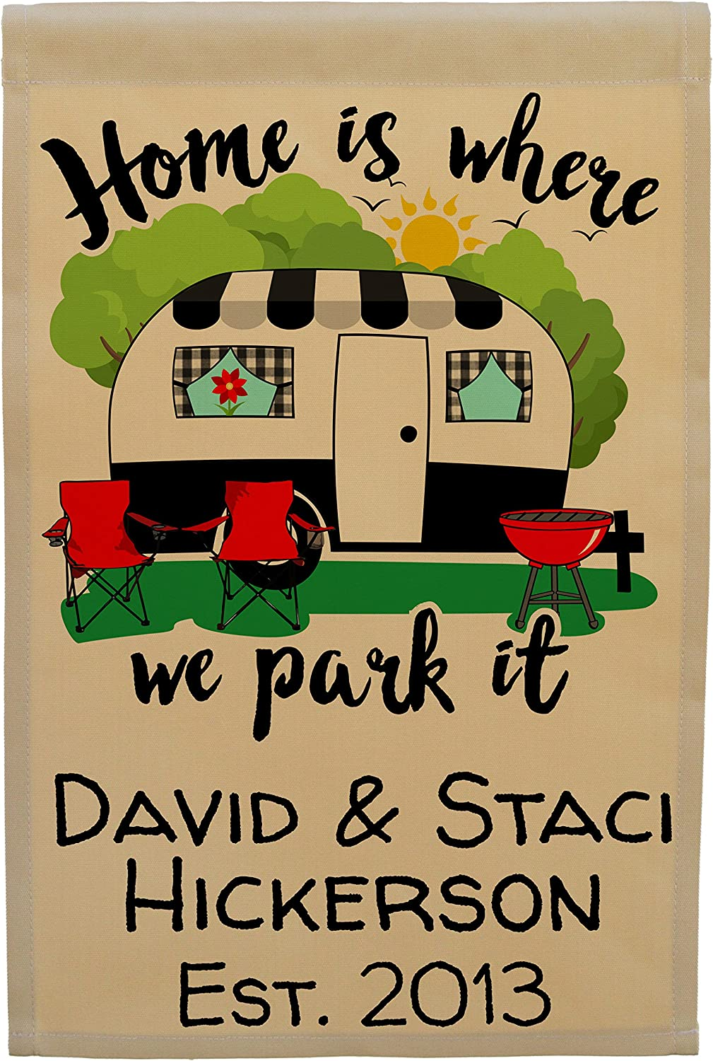 Home is Where We Park It Personalized Campsite Sign Garden Flag, Customize Your Way, Flag Stand Not Included (Black Trim Camper)