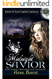 Midnight Savior (Bonded By Blood Vampire Chronicles Book 5)
