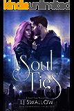 Soul Ties: A New Adult Urban Fantasy