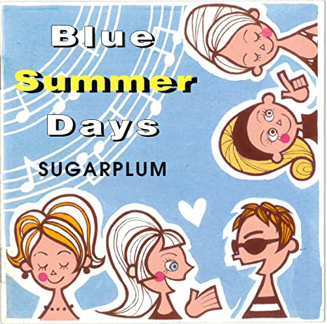 Image result for sugarplum blue summer days