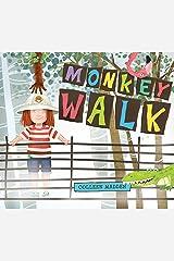 Monkey Walk Kindle Edition
