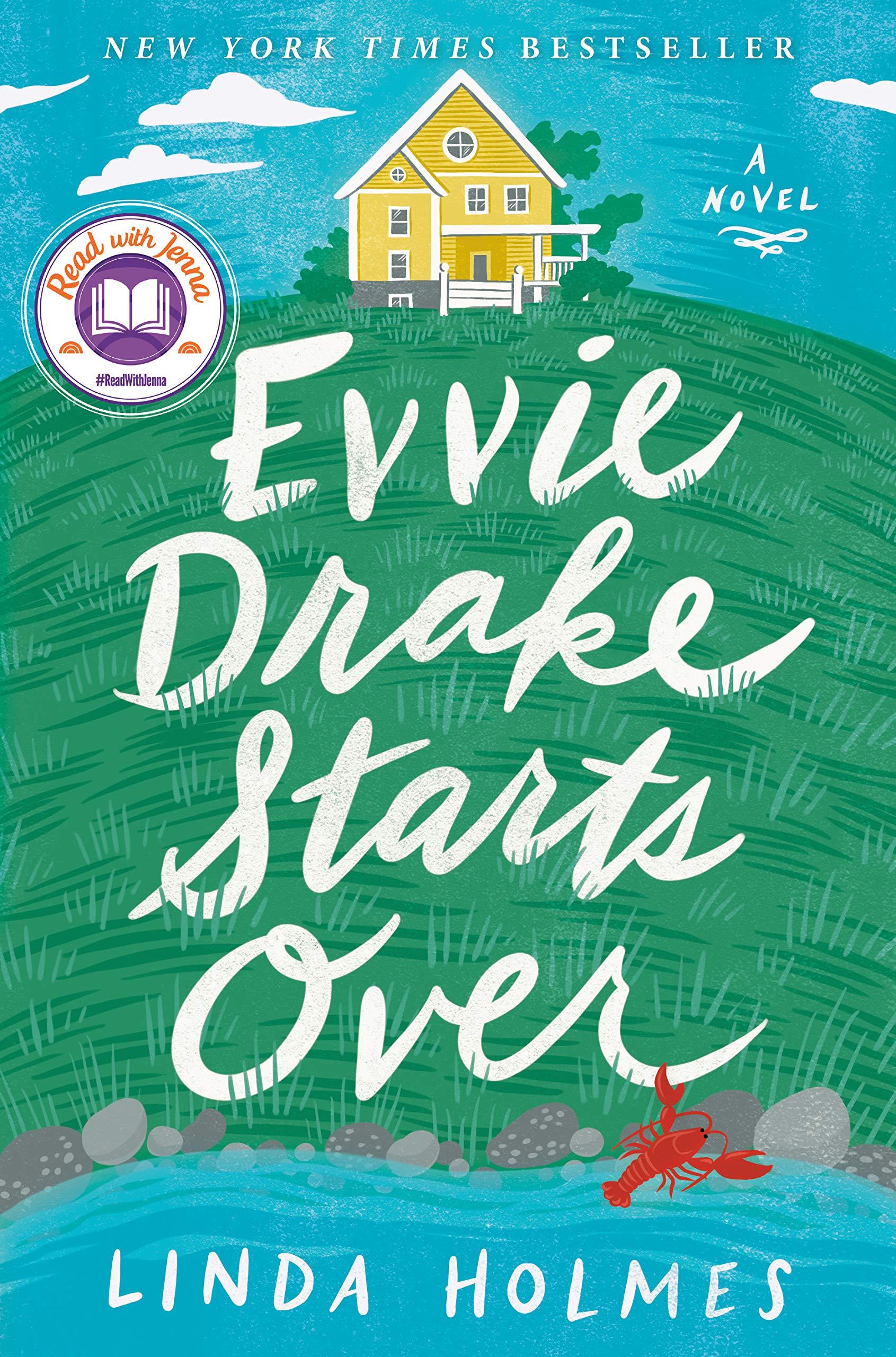 Evvie Drake Starts Over: A Novel: Holmes, Linda: 9780525619246 ...