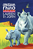 Operation Rhino: Book 5 (The White Giraffe Series)
