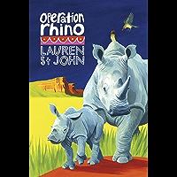 The White Giraffe Series: Operation Rhino: Book 5