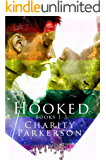 Hooked: Books 1-3