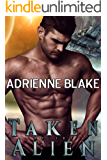 Taken by the Alien (Sassy Captives of Corolla Book 2)
