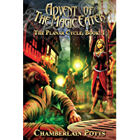 Advent of the Magic Eater: The Planar Cycle: Book I (English Edition)