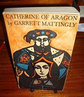 The Armada: Garrett Mattingly: 9780618565917: Amazon com: Books