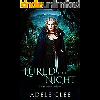 Lured to the Night (The Brotherhood Series, Book 4)