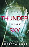 The Thunderproof Sky (Sophie Shields Book 4)
