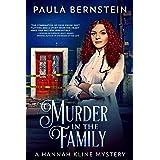 Murder in the Family (A Hannah Kline Mystery Book 1)