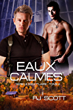 Eaux Calmes (Le Sanctuaire t. 4) (French Edition)