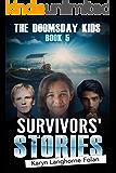 The Doomsday Kids #5: Survivors' Stories