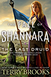 The Last Druid (The Fall of Shannara Book 4)