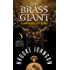 The Brass Giant: A Chroniker City Story