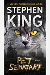 Pet Sematary: A Novel Mass Market Paperback