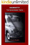 Hanratty - The Inconvenient Truth