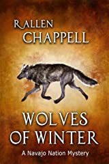 Wolves of Winter: A Navajo Nation Mystery Kindle Edition