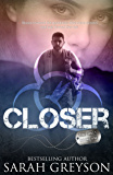 Closer (The Unit Book 1)