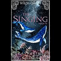 The Singing: Wilde Grove Book 4