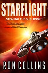 Starflight (Stealing the Sun Book 1) Kindle Edition