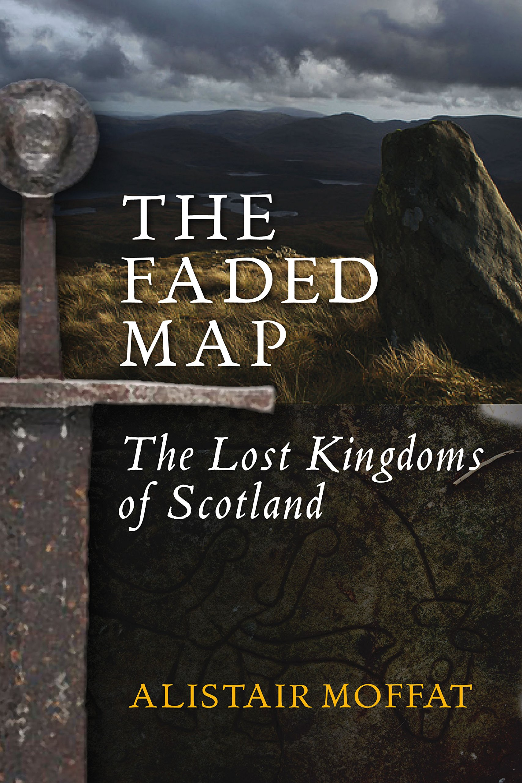 The Faded Map: Lost Kingdoms of Scotland