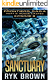 "Ep.#8 - ""Sanctuary (The Frontiers Saga - Part 2: Rogue Castes)"