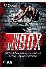 In der Box: Wie CrossFit® das Training revolutionierte und mir einen völlig neuen Körper verlieh (German Edition) Kindle Edition