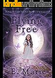 Flying Free: A Fighting Blind Bonus Chapter