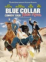Blue Collar Comedy Tour 2 (Blue Collar Comedy Tour Rides Again)