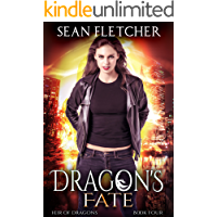 Dragon's Fate (Heir of Dragons: Book 4)