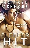Sleeper Hit (Hot Hollywood Book 2)