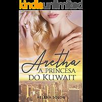 Aretha - Princesa do Kuwait