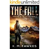 The Fall - A Post Apocalyptic Survival Thriller (Survival Of The Fittest Book 1)