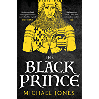 The Black Prince: The major biography (English Edition)